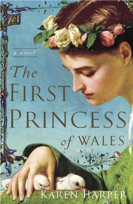 The First Princess of Wales - Harper, Karen, Ms.