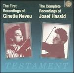 The First Recordings of Ginette Neveu; The Complete Recordings of Josef Hassid