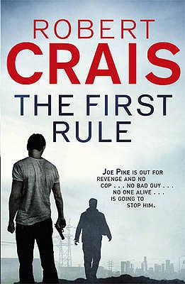 The First Rule - Crais, Robert