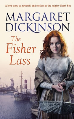 The Fisher Lass - Dickinson, Margaret