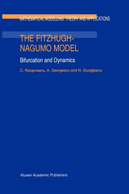 The FitzHugh-Nagumo Model: Bifurcation and Dynamics - Rocsoreanu, C., and Georgescu, Adelina, and Giurgiteanu, N.