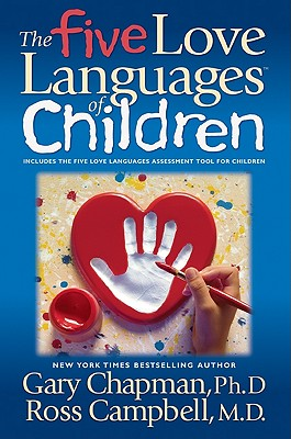 The Five Love Languages of Children - Chapman, Gary