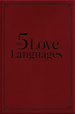 The Five Love Languages - Chapman, Gary