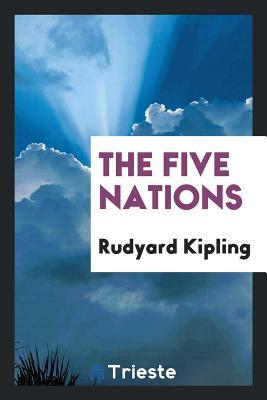 The Five Nations - Kipling, Rudyard