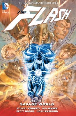 The Flash Vol. 7: Savage World - Venditti, Robert, and Jensen, Van