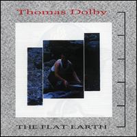 The Flat Earth - Thomas Dolby