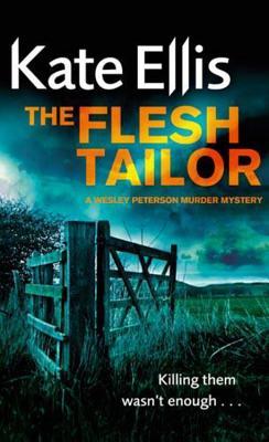 The Flesh Tailor - Ellis, Kate
