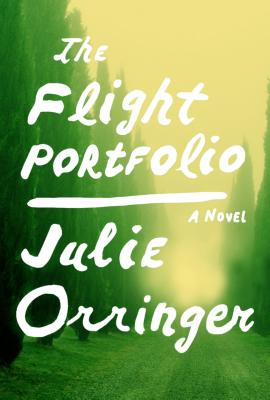 The Flight Portfolio - Orringer, Julie