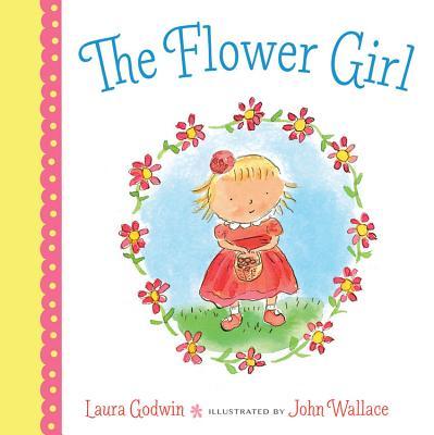The Flower Girl - Godwin, Laura