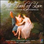 The Food of Love: Romantic Classical Masterpieces