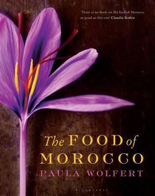 The Food of Morocco - Wolfert, Paula