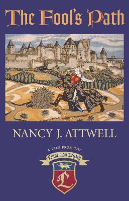The Fool's Path - Attwell, Nancy J