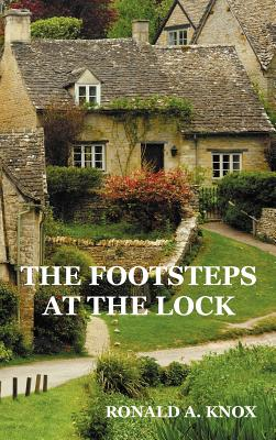 The Footsteps at the Lock - Knox, Ronald A