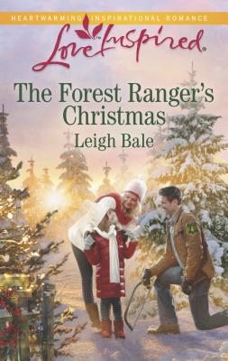 The Forest Ranger's Christmas - Bale, Leigh