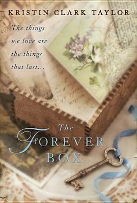 The Forever Box - Taylor, Kristin Clark