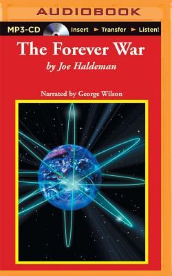 The Forever War - Haldeman, Joe, and Wilson, George K (Read by)