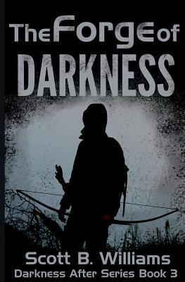 The Forge of Darkness - Williams, Scott B