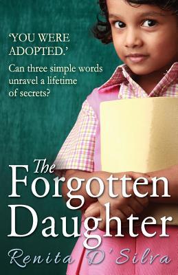 The Forgotten Daughter - D'Silva, Renita