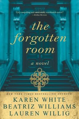 The Forgotten Room - White, Karen, and Williams, Beatriz, and Willig, Lauren