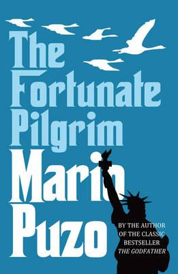 The Fortunate Pilgrim - Puzo, Mario