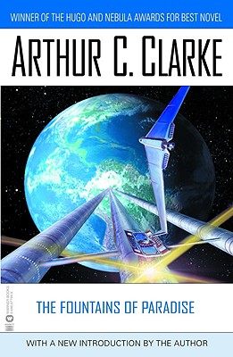 The Fountains of Paradise - Clarke, Arthur Charles