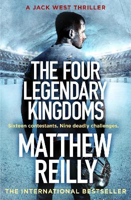 The Four Legendary Kingdoms - Reilly, Matthew
