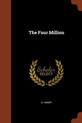 The Four Million - Henry, O