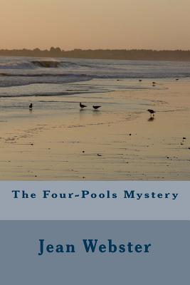 The Four-Pools Mystery - Webster, Jean