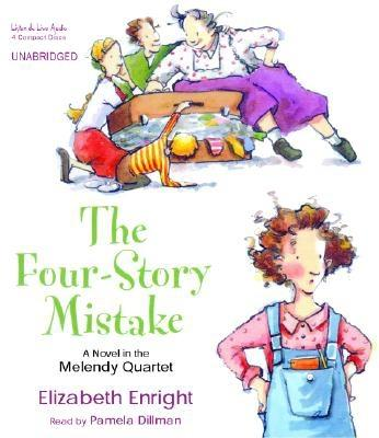 The Four-Story Mistake - Enright, Elizabeth, and To Be Announced (Read by)