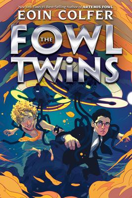The Fowl Twins (a Fowl Twins Novel, Book 1) - Colfer, Eoin
