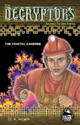 The Fractal Caverns - Rider, D F