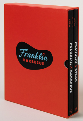 The Franklin Barbecue Collection [special Edition, Two-Book Boxed Set]: Franklin Barbecue and Franklin Steak - Franklin, Aaron, and MacKay, Jordan