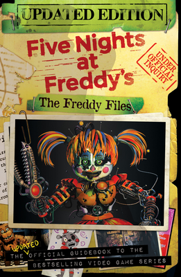 The Freddy Files: Five Nights at Freddy's - Cawthon, Scott (Creator)