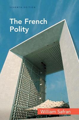 The French Polity - Safran, William