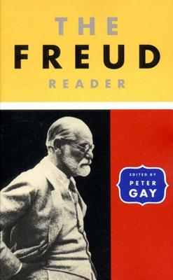 The Freud Reader the Freud Reader - Freud, Sigmund, and Gay, Peter (Editor)