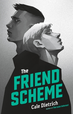 The Friend Scheme - Dietrich, Cale