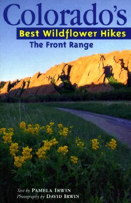 The Front Range - Irwin, Pamela D, and Irwin, David Harlan (Photographer)