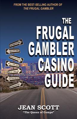 The Frugal Gambler Casino Guide - Scott, Jean