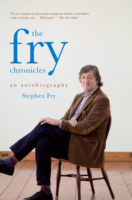 The Fry Chronicles - Fry, Stephen