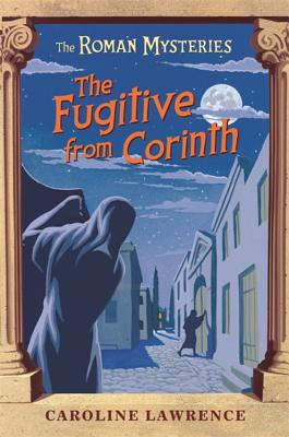 The Fugitive from Corinth - Lawrence, Caroline