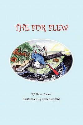 The Fur Flew - Dove, Debra