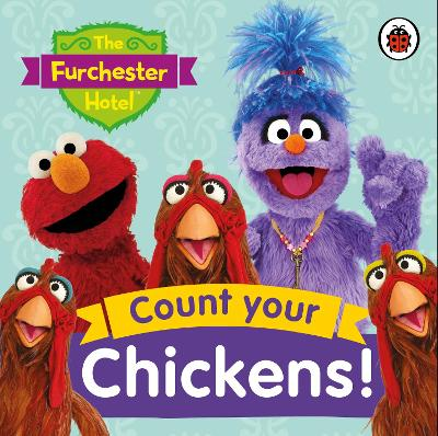 The Furchester Hotel: Count Your Chickens! -