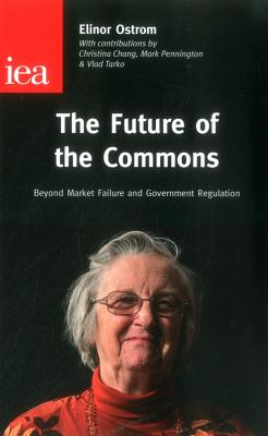 The Future of the Commons - Ostrom, Elinor