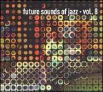 The Future Sounds of Jazz, Vol. 8