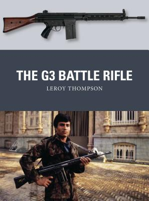The G3 Battle Rifle - Thompson, Leroy