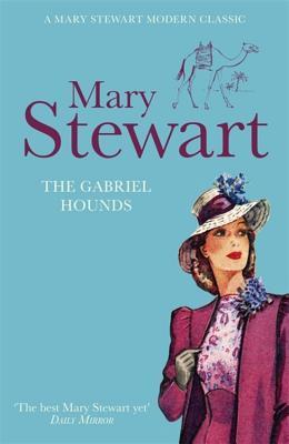 The Gabriel Hounds - Stewart, Mary