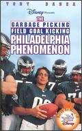 The Garbage-Picking, Field Goal-Kicking, Philadelphia Phenomenon - Tim Kelleher