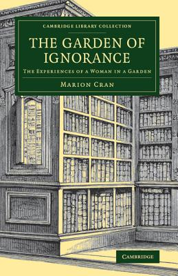 The Garden of Ignorance - Cran, Marion