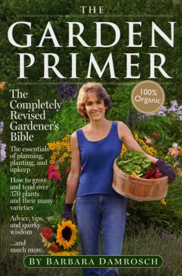 The Garden Primer - Damrosch, Barbara