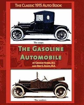 The Gasoline Automobile - Hobbs, George, and Elliot, Ben
